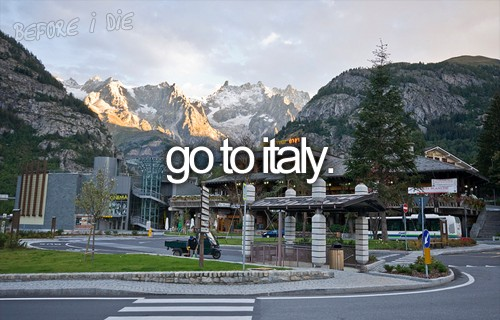 i want to visit italy