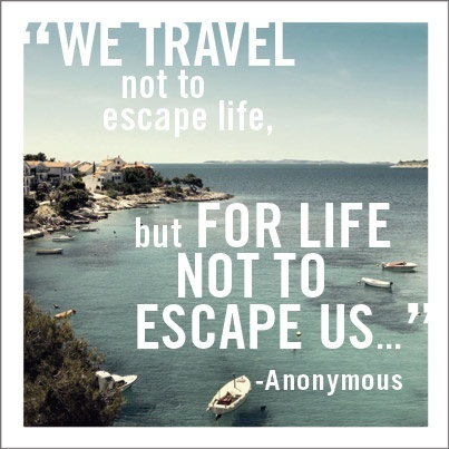 travel quotes sayyestohappy